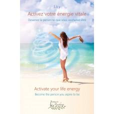 Activez votre énergie vitale / Activate your life energy - Sky