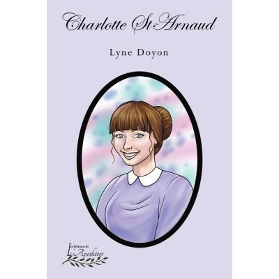 Charlotte St-Arnaud (version numérique EPUB) - Lyne Doyon