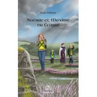 Noémie et Maxime en Écosse Tome 4 - Suzie Pelletier