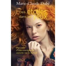 Des étoiles dans les yeux - Marie-Claude Dubé