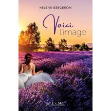 Voici l'image - Hélène Bergeron