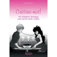 Cuisine-moi! - Chloé Jolly