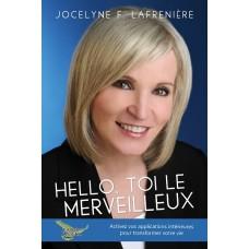 Hello, toi le merveilleux - Jocelyne Lafrenière