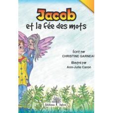 Jacob et la fée des mots - Christine Garneau