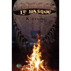 Le Masque : K'windu - Marc Côté