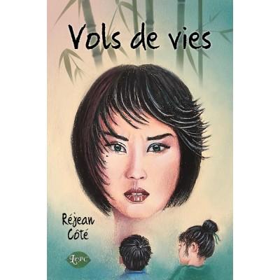Vols de vies (version numérique EPUB) - Réjean Côté