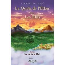 La Quête de l'Éther - Alexandre Dalpé
