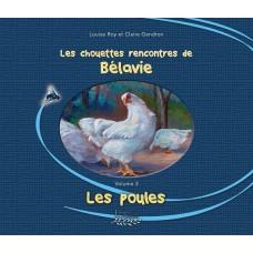 Les chouettes rencontres de Bélavie, Les poules - Louise Roy et Claire Gendron