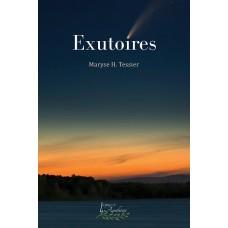 Exutoires - Maryse H. Tessier