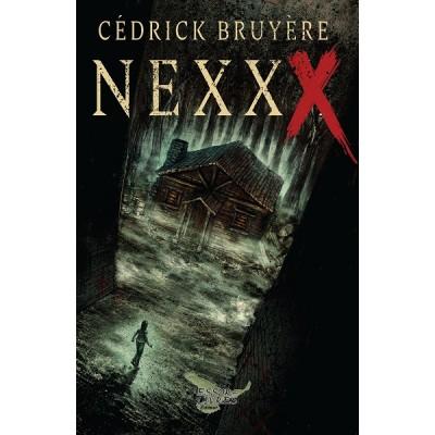 Nexxx: Le commerce des âmes - Cédrick Bruyère