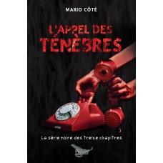 L'appel des ténèbres - Mario Côté