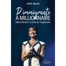 Les Diamants - D'immigrante à millionnaire : Maria Meriano - J.M.R Martin