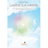 Lumière sur lumière - Myriam Elazim