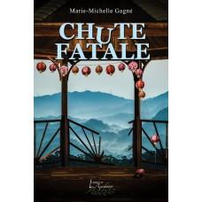 Chute fatale - Marie-Michelle Gagné