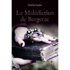 La Malédiction de Bergerac - Ginette Hudon