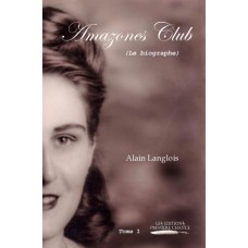 Amazones Club - Alain Langlois