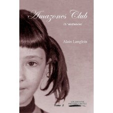 Amazones Club tome 2 - Alain Langlois