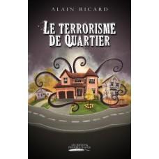 Le terrorisme de quartier - Alain Ricard