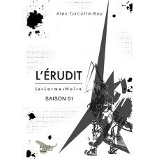 L'Érudit Saison 1 - Alex Turcotte-Roy