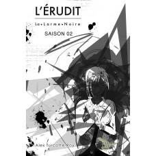L'Érudit Saison 2 - Alex Turcotte-Roy