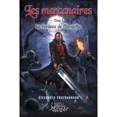 Les mercenaires - Alexandre Charbonneau