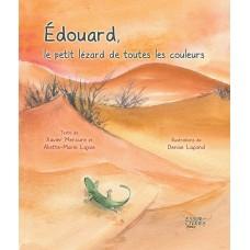 Édouard, le petit lézard de toutes les couleurs - Aliette-Marie Lajoie et Denise Lafond (ill.)