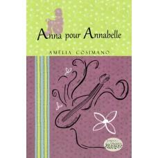 Anna pour Annabelle - Amélia Cosimano
