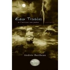 Eaux troubles - Andrée Baribeau