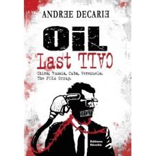 Oil Last Call - Andrée Décarie