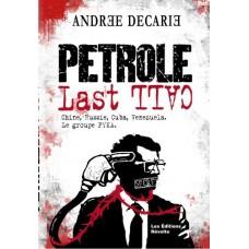 Pétrole Last Call - Andrée Décarie