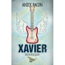 Rock the Spirit – Xavier – Anick Bacon