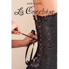 La corsetière - Anik Hamel