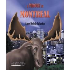 A moose in Montreal – Anne Delisle Falaniko