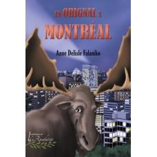 Un orignal à Montréal - Anne Delisle Falaniko