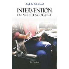 Intervention en milieu scolaire - Anyk Le Bel-Marcil