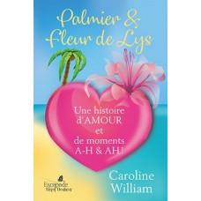 Palmier et fleur de lys - Caroline William