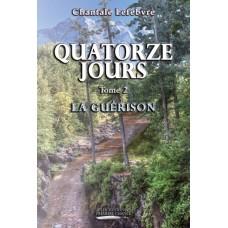Quatorze jours Tome 2 – Chantale Lefebvre