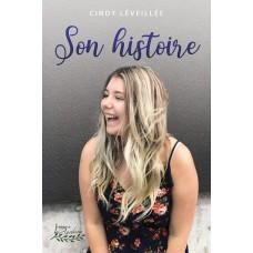Son histoire - Cindy Léveillé