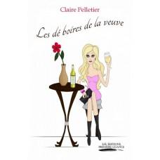 Les dé boires de la veuve - Claire Pelletier