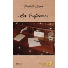 Les profiteuses - Claudette Bégin