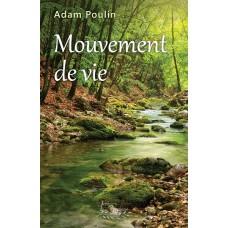 Mouvement de vie (version numérique EPUB) - Adam Poulin