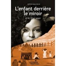 L'enfant derrière le miroir, Et si c'était vous? - Mariana Djelo Balde