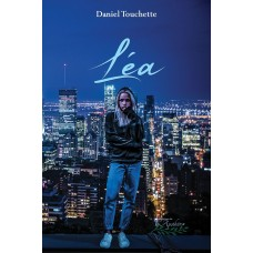 Léa (version numérique EPUB) - Daniel Touchette