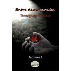 Entre deux mondes - Daphnée L.