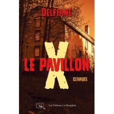 Le Pavillon X, Clivages - Delfiane