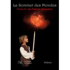 Le Sommet des mondes Tome 2 : La Fabula Angelica - Delfiane