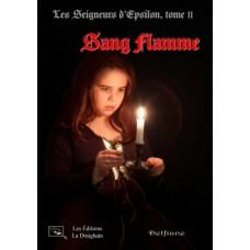 Les Seigneurs d'Epsilon Tome 2 : Sang flamme - Delfiane
