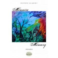 Mémoire-Memory 1915-2015 - Delphine Jacquart