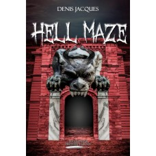 Hell Maze - Denis Jacques