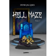 Hell maze tome 2 - Denis Jacques